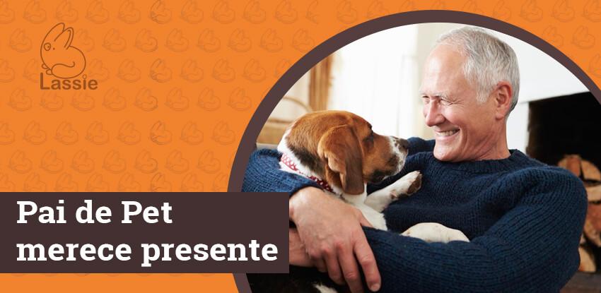 Pai de Pet merece presente