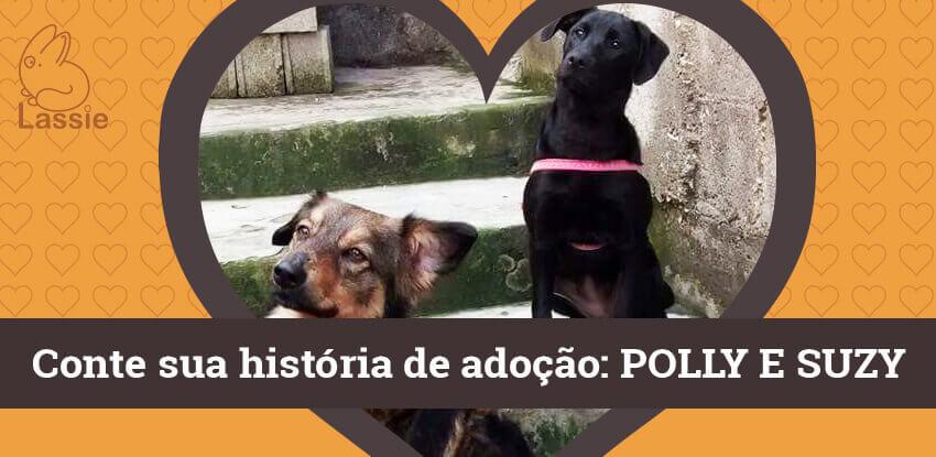 Conte sua história de adoção - Polly e Suzy